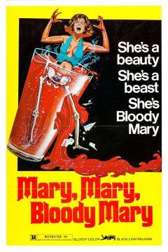 Мэри, Мэри, кровавая Мэри